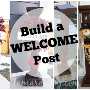 DIY Welcome Post to Seasonally Decorate